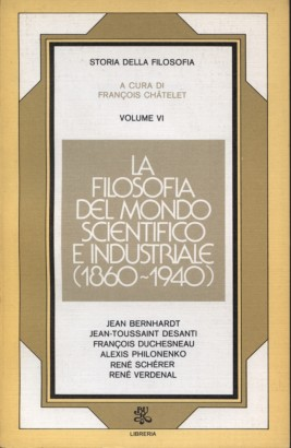 La filosofia del mondo scientifico e industriale (1860-1940)
