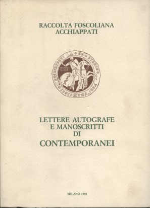 Lettere autografe e manoscritti di contemporanei