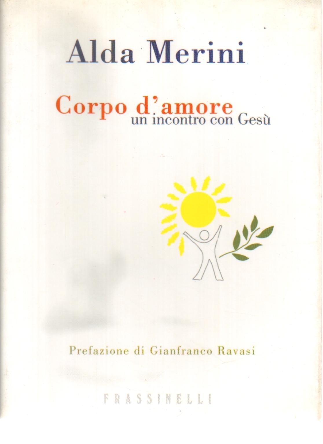 тело любви Alda Merini Poesia Italiana стихотворение