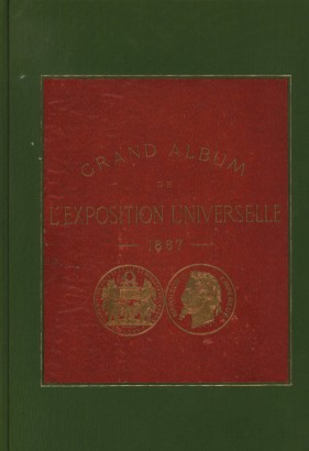Grand album de l'Exposition Universelle 1867