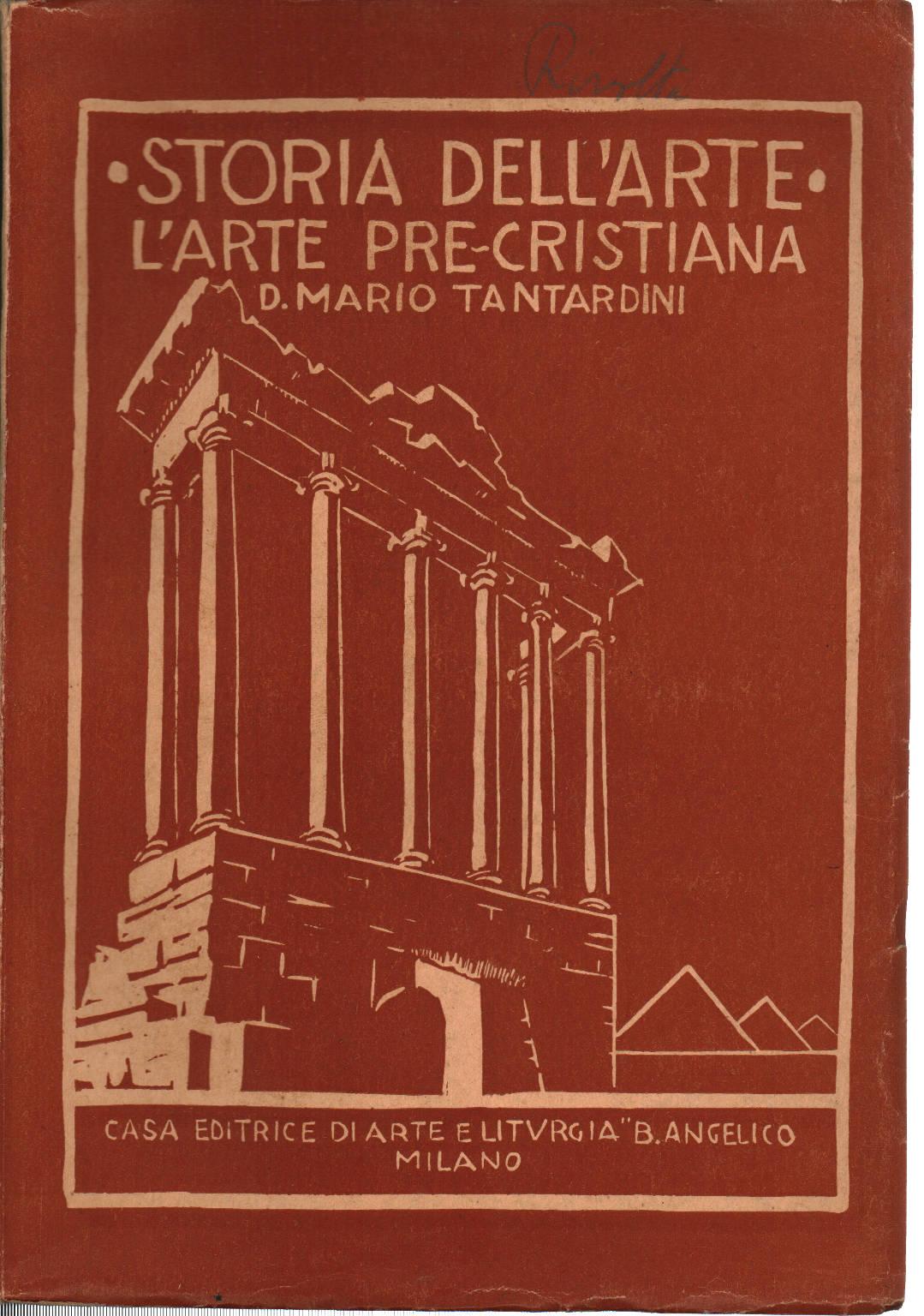 Storia dell 39 arte volume i mario tantardini storia e for Adorno storia dell arte