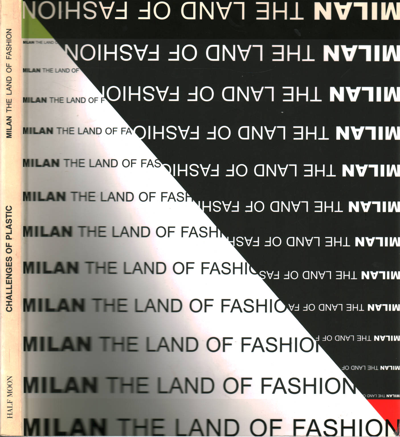 Challenges of plastic - Milan the land of fashion