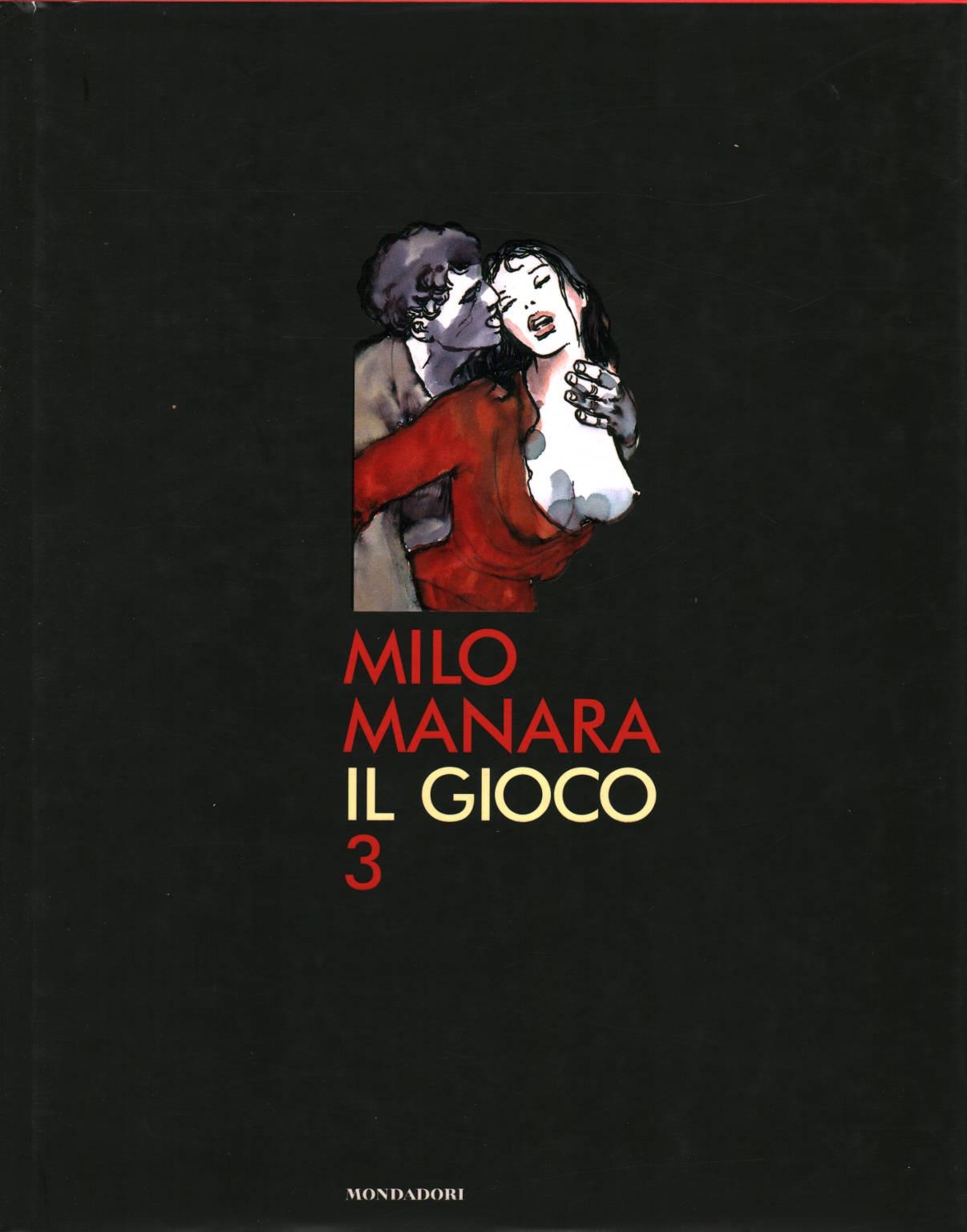 Il Gioco 3 - Milo Manara - Fumetti D U0026 39 Autore
