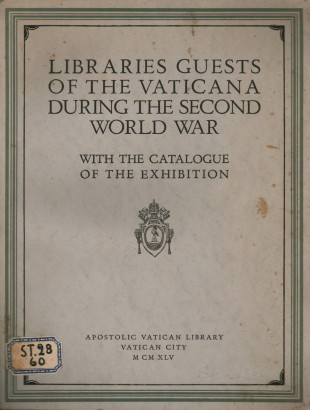 Libraries guests of the Vaticana during the second world war