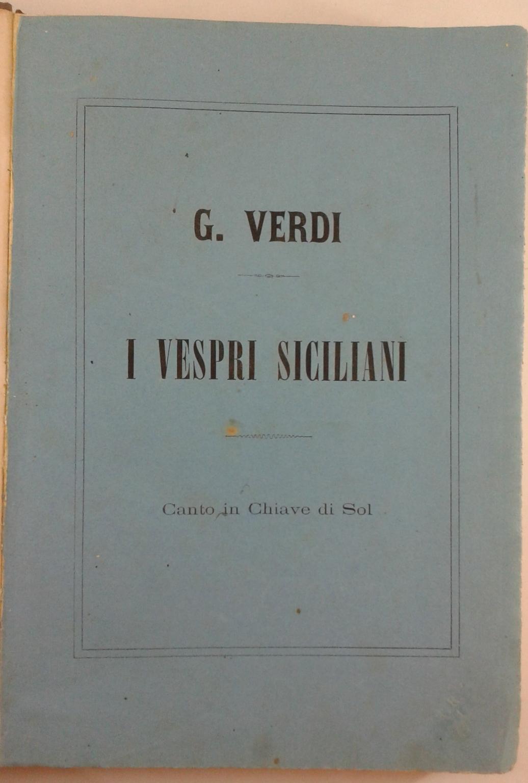 I Vespri Siciliani Opera W Pięciu Aktach Wiersz G Pisarz I C Duveyrier Muzyki Nauczyciela Cavgiuseppe Verdi