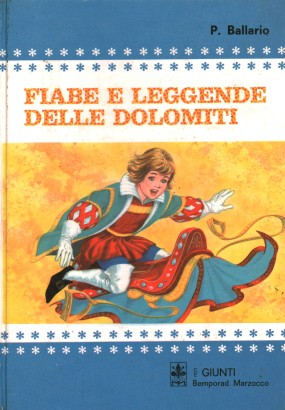 Fairy tales and legends of the Dolomites