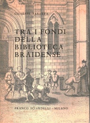 Among the collections of the library Braidense