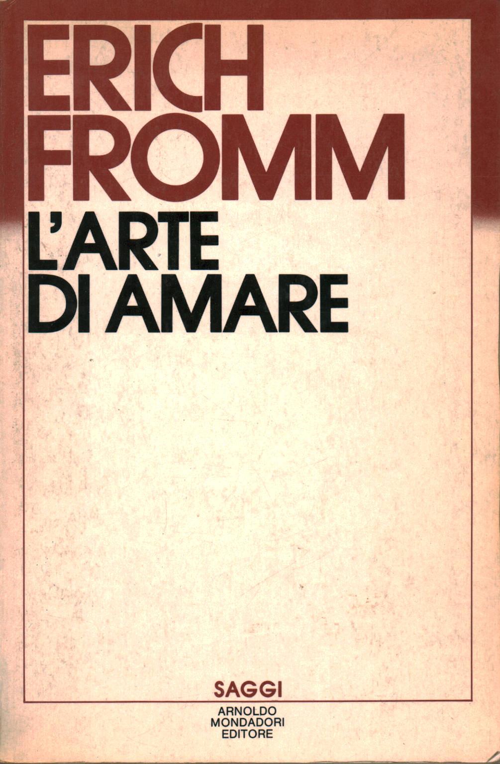 l arte di amare erich fromm  L'arte di amare - Erich Fromm - Sociologia - Scienze umane ...