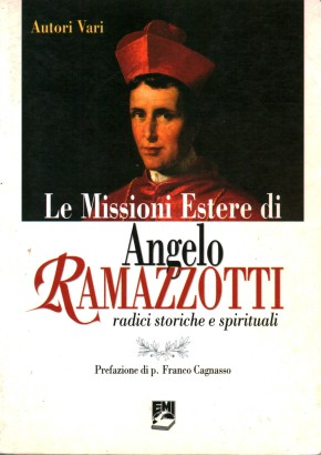 The foreign missions of Angelo Ramazzotti