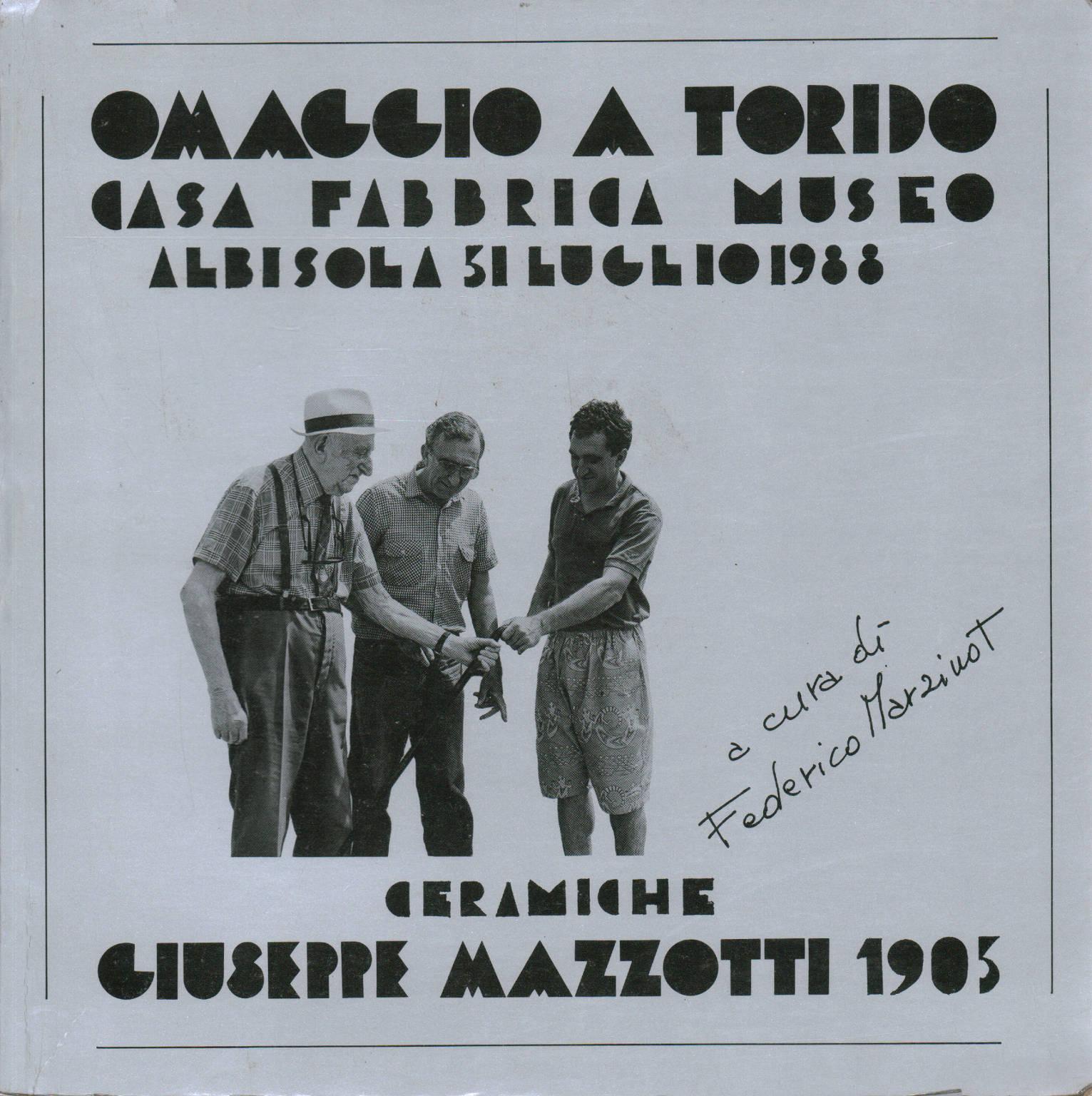 Omaggio a Torido: ceramiche - Federico Marzinot, Tullio Marco ...