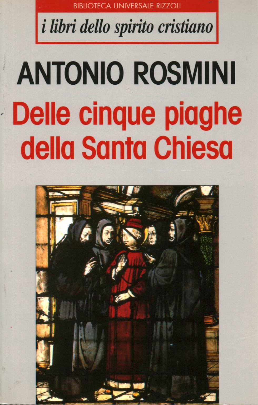 Das cinco chagas da Santa Igreja - Antonio Rosmini - O cristianismo - Religião - Biblioteca - dimanoinmano.it
