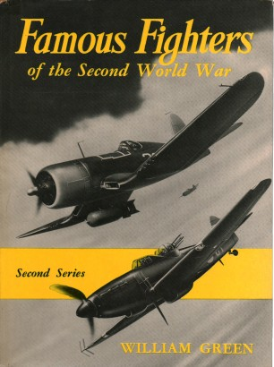 Famous Fighters of the Second World war Second Series