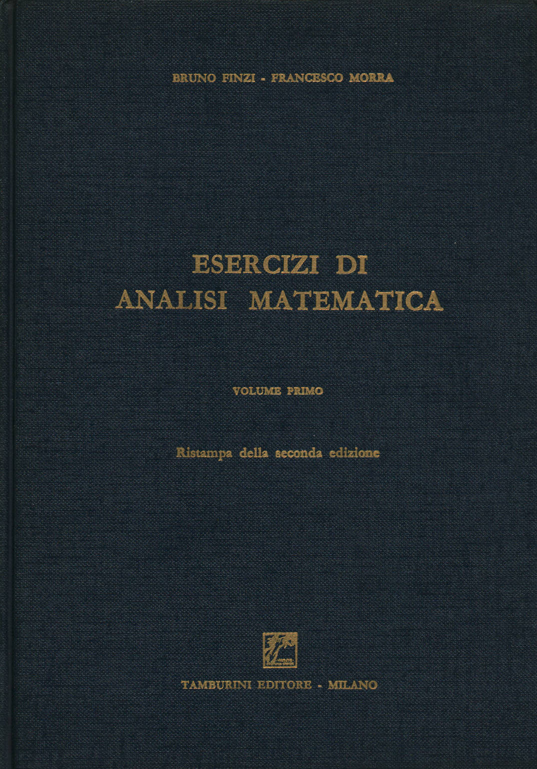 Exercises in mathematical analysis Volume first - Bruno