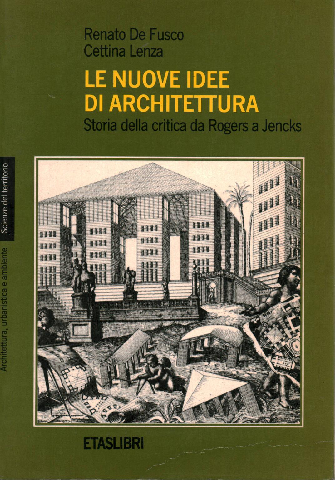 Le nuove idee di architettura renato de fusco cettina Idee architettura
