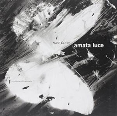 Mario Carrieri: amata luce
