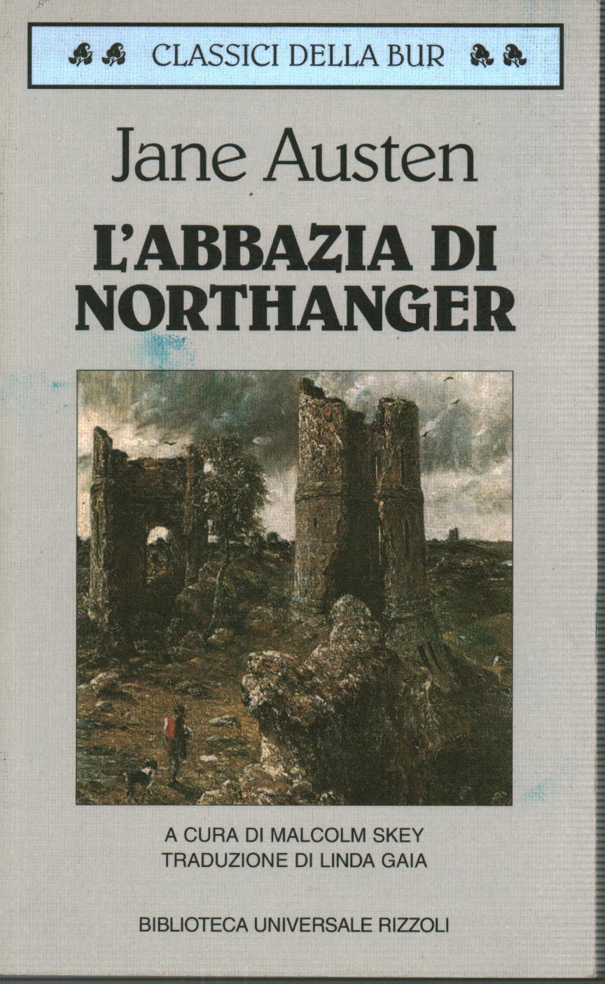 L'abbazia di Northanger - Jane Austen - Narrativa Classica Straniera -  Narrativa - Libreria - dimanoinmano.it