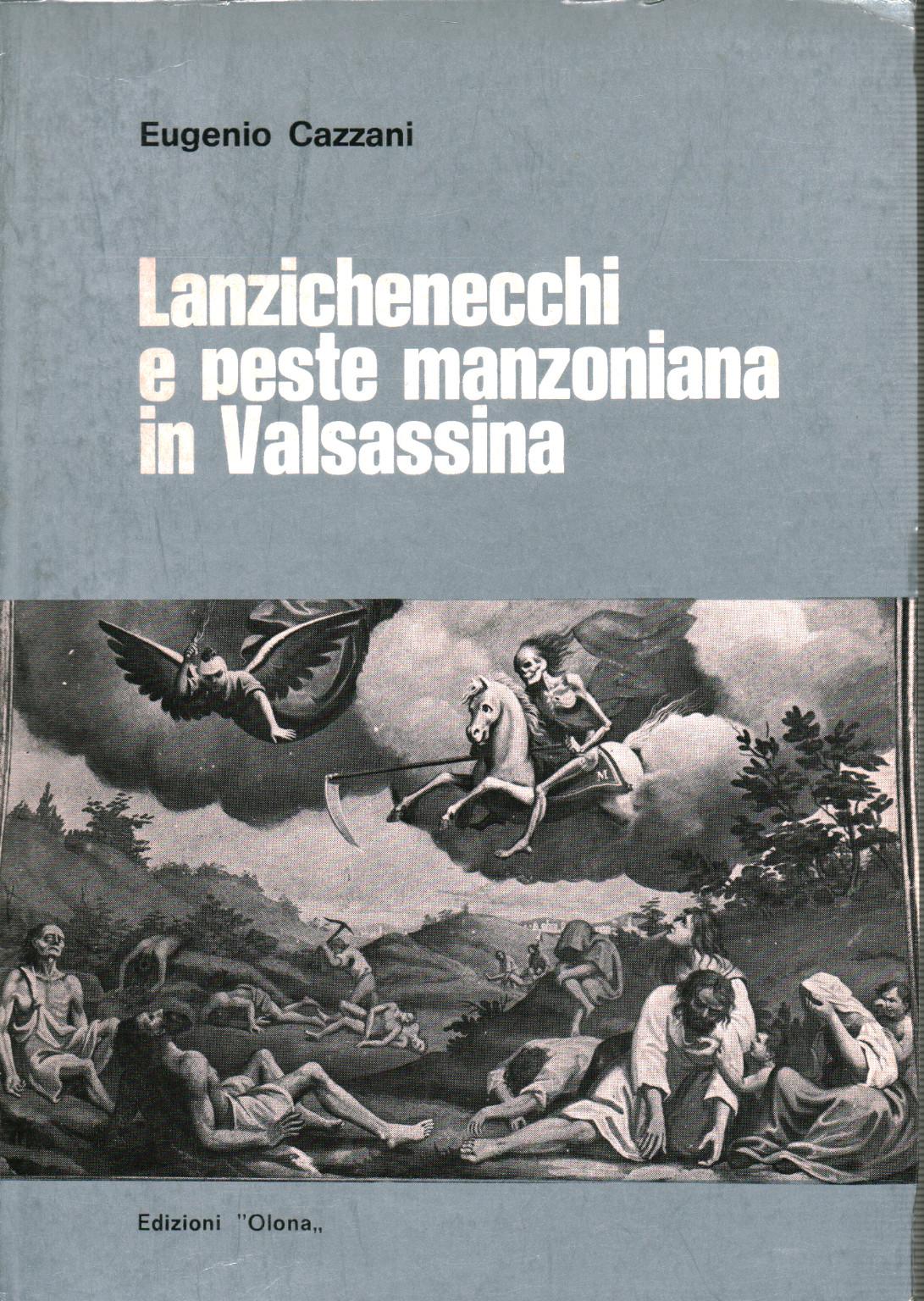 El lansquenets y la manzonian plaga en Valsassina, s.una.