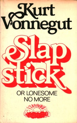 Slapstick or lonesome no more!