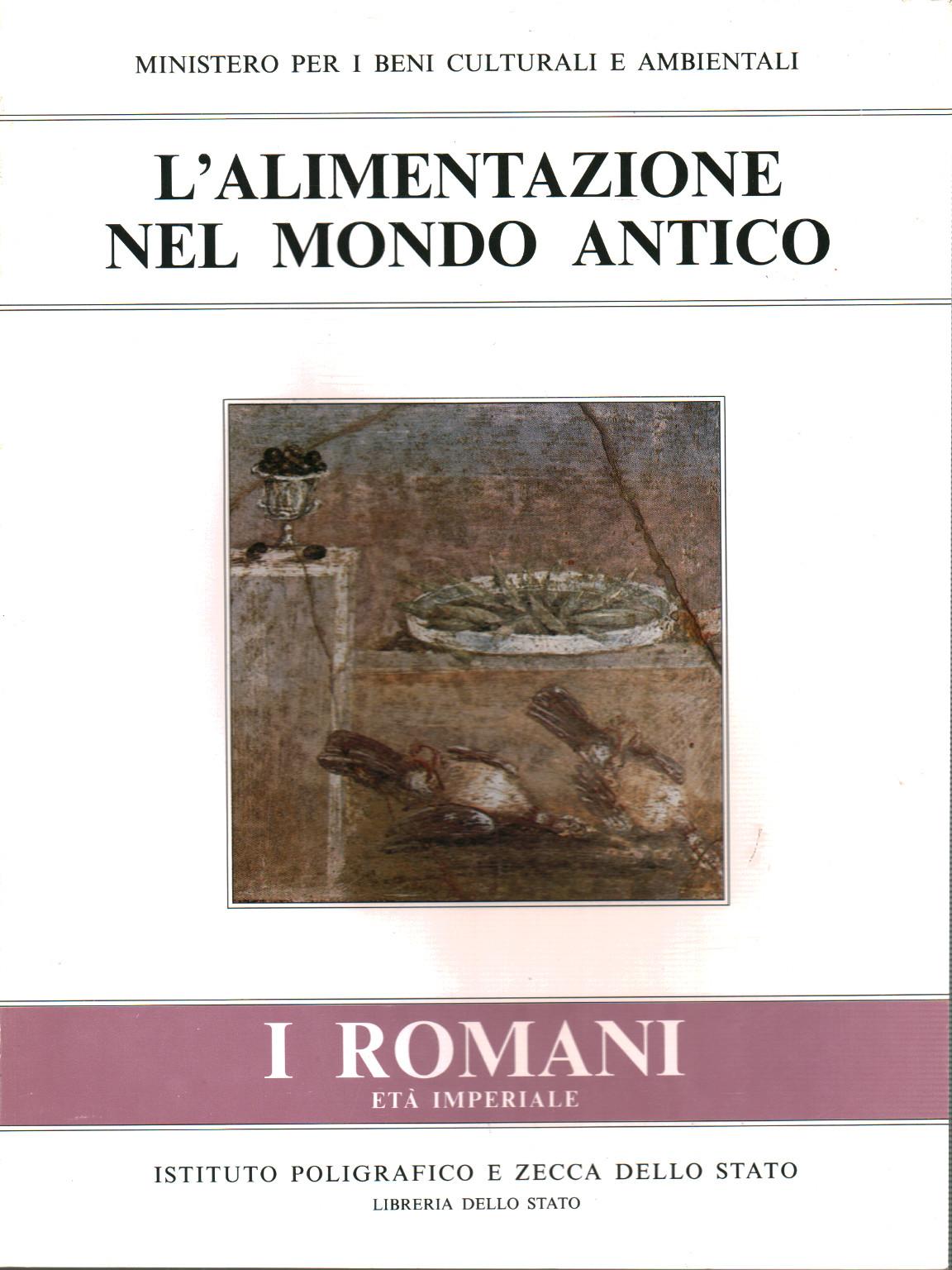 l'alimentazione nel mondo antico. i romani età imperiale - aa.vv