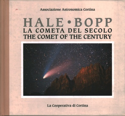 Hale Bopp. La cometa del Secolo-The Comet of the Century