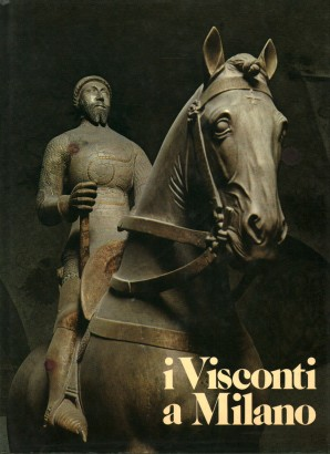 I Visconti a Milano
