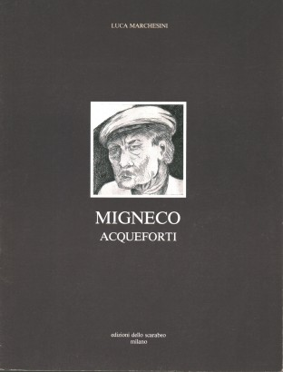 Migneco. Acqueforti