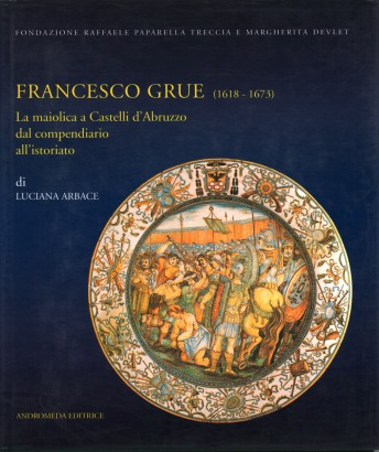 Francesco Grue (1618-1673)