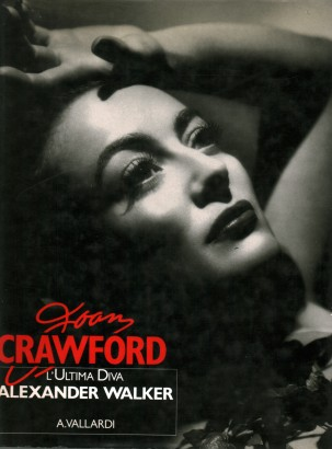 Joan Crawford: L'ultima Diva