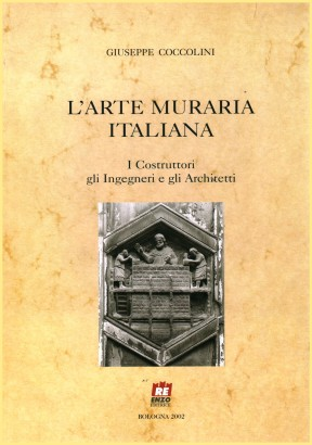 The masonry art of the Italian