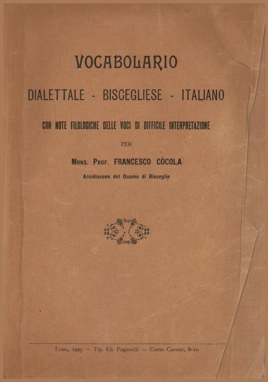 Du Dialecte Frabcesco Italien Le Bisceglie Vocabulaire Còcola Pk8n0wO