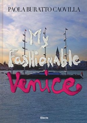 My fashionable Venice