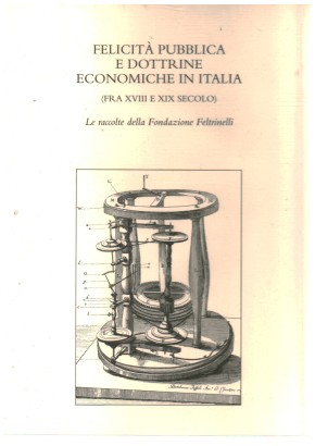 Happiness and public economic doctrines in Italy between XVIII and XIX century)