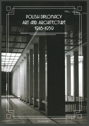 Polish Diplomacy, Art and Architecture 1918-1939