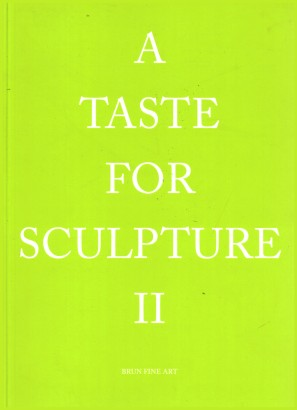 A taste for sculpture II