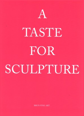 A taste for sculpture