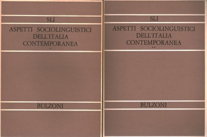 Aspetti sociolinguistici dell'Italia contemporanea (2 volumi)