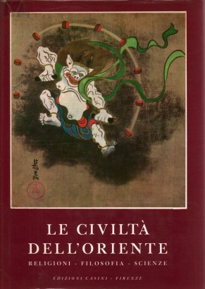 The civilizations of the East. Volume III: Religions, philosophy, science