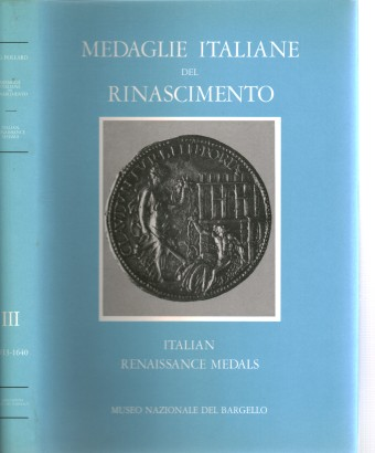 Medalhas do renascimento italiano. No Museu Nacional do Barghello. Vol.III 1513-1640