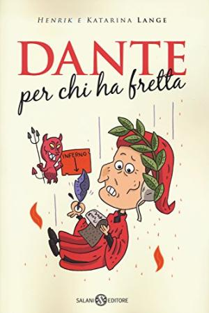 Dante, for those in a hurry