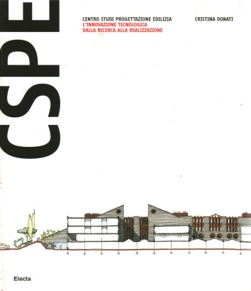 CSPE Centre of studies for building design. The technological innovation from research to implementation