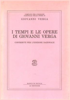 The times and the works of Giovanni Verga