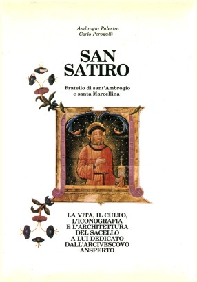 San Satiro. Brother of Sant'ambrogio