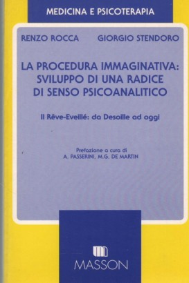 The procedure imaginative: the development of a root sense the psychoanalytic
