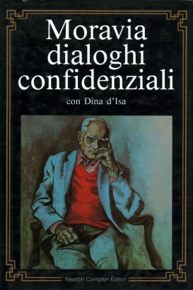 Moravia dialogues confidential with Dina d Isa