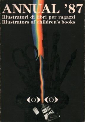 Annual '87. Illustratori di libri per ragazzi. Illustrators of children's book