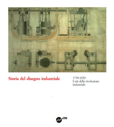 History of industrial design. 1750-1850 the age of The industrial revolution