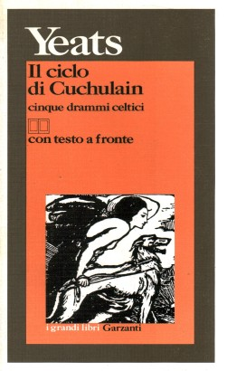 The cycle of Cuchulain. Five dramas celtic