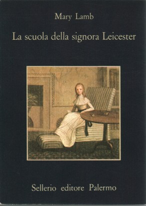 The school of lady Leicester