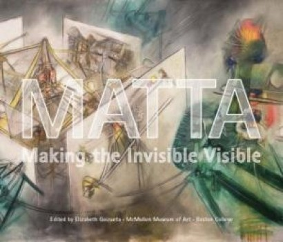 Matta. Making the Invisible Visible