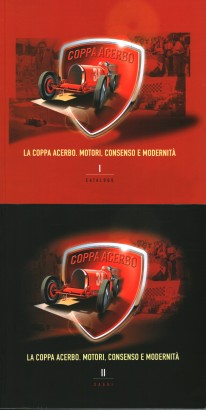The coppa Acerbo. Motors, consent and modernity (2 volumes)